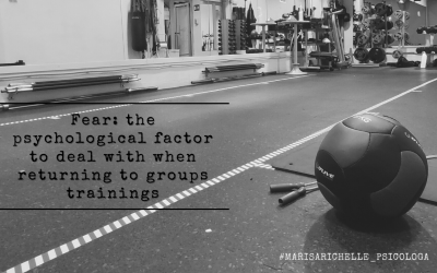 Fear: the psychological factor to deal with when returning to groups training.