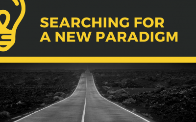 SEARCHING FOR A NEW PARADIGM